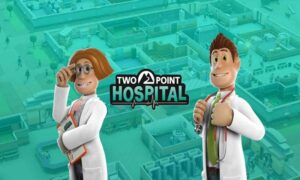 Two Point Hospital Free PC Game