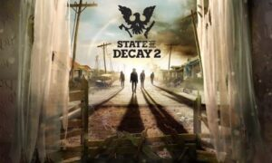 State of Decay 2 Free PC Game